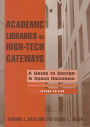 Cover of: Academic libraries as high-tech gateways