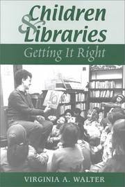 Cover of: Children & Libraries: Getting It Right