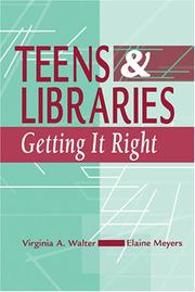 Cover of: Teens and libraries: getting it right