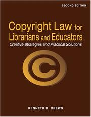 Cover of: Copyright law for librarians and educators | Kenneth D. Crews