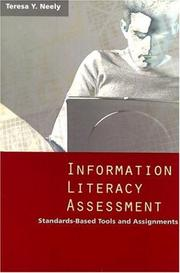 Cover of: Information literacy assessment | Teresa Y. Neely