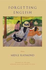 Cover of: Forgetting English | Midge Raymond