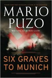 Cover of: Six Graves to Munich