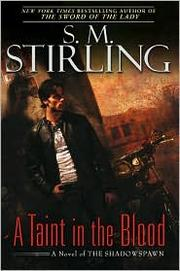 Cover of: A Taint in the Blood | S. M. Stirling