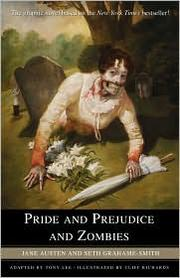 Cover of: Pride and Prejudice and Zombies: The Graphic Novel