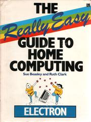 The Really Easy Guide To Home Computing - Electron
