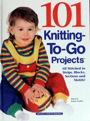 Cover of: 101 knitting-to-go projects |