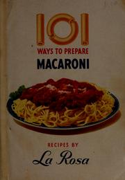 Cover of: 101 ways to prepare macaroni |