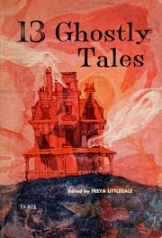 Cover of: 13 ghostly tales | edited by Freya Littledale ; illustrated by Wayne Blickenstaff.
