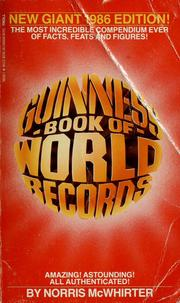 Cover of: 1986 Guinness book of world records | editors and compilers Norris McWhirter (Ross McWhirter 1955-1975).