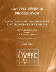 Cover of: 1989 Virginia Power Electronics Center Seminar | Power Electronics Seminar (7th 1989 Virginia Polytechnic Institute and State University)