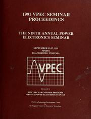 Cover of: 1991 Power Electronics Seminar | Power Electronics Seminar (9th 1991 Virginia Polytechnic Institute and State University)