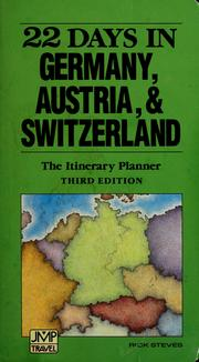 Cover of: 22 days in Germany, Austria, and Switzerland | Rick Steves