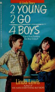 Cover of: 2 young 2 go 4 boys | Linda Lewis