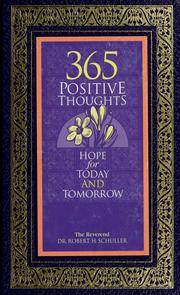 Cover of: 365 positive thoughts | Robert Harold Schuller