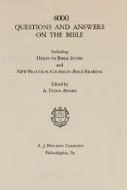 Cover of: 4000 questions and answers on the Bible | A. Dana Adams