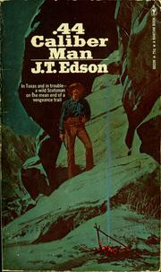 Cover of: .44 Caliber man by John Thomas Edson