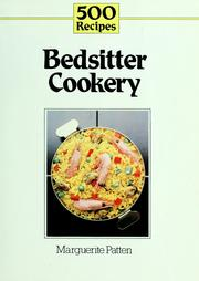 Cover of: 500 recipes for bedsitter cookery | Marguerite Patten