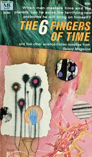 Cover of: The 6 fingers of time |