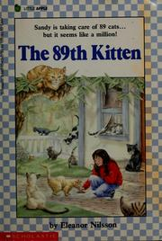 Cover of: The 89th kitten | Eleanor Nilsson