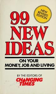 Cover of: 99 new ideas | by the editors of Changing times.