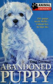 Cover of: Abandoned puppy | Emily Costello
