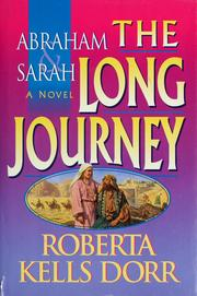 Cover of: Abraham & Sarah, the long journey | Roberta Kells Dorr