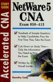 Cover of: Accelerated NetWare 5 CNA study guide | Dorothy L. Cady