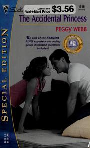 Cover of: The accidential princess | Peggy Webb