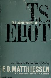 Cover of: The achievement of T.S. Eliot | F. O. Matthiessen