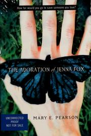Cover of: The adoration of Jenna Fox | Pearson, Mary