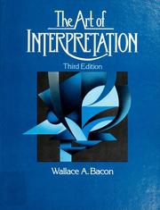 Cover of: The art of interpretation | Wallace A. Bacon