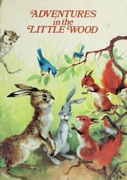 Cover of: Adventures in the little wood | Anne-Marie Dalmais
