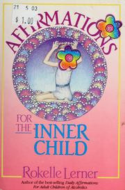 Cover of: Affirmations for the inner child | Rokelle Lerner
