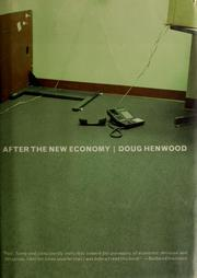 Cover of: After the new economy: The Binge and the Hangover That Won't Go Away