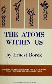 The atoms within us by Ernest Borek