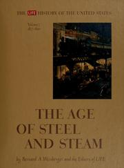 Cover of: The age of steel and steam | Bernard A. Weisberger