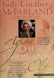 Cover of: Aging without growing old | Judy Lindberg McFarland