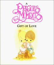 Cover of: A Precious Moments gift of love | Samuel J. Butcher
