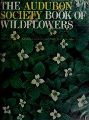 Cover of: The Audubon Society book of wildflowers | Les Line