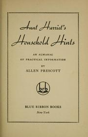 Cover of: Aunt Harriet's household hints by Allen Prescott