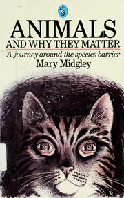Animals and why they matter by Mary Midgley