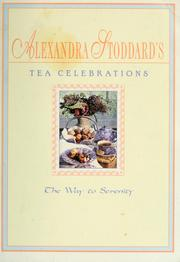 Cover of: Alexandra Stoddard's tea celebrations | Alexandra Stoddard