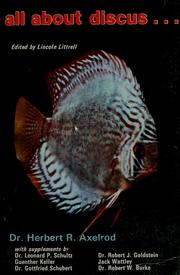All about discus by Herbert R. Axelrod