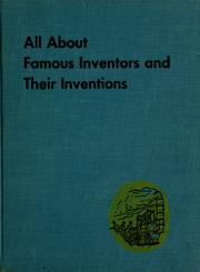 All about famous inventors and their inventions.