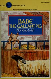 Cover of: Babe the Gallant Pig | Jean Little