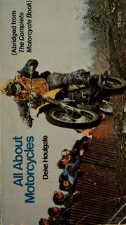 Cover of: All about motorcycles | Deke Houlgate