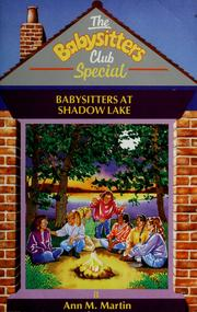 Cover of: Babysitters at Shadow Lake by Ann M. Martin