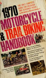 Cover of: 1970 motorcycle and trail biking handbook by Robert Lee Behme
