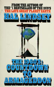 Cover of: The 1980's, countdown to Armageddon | Hal Lindsey